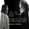 Oceans Where Feet May Fail feat Anavitória Single