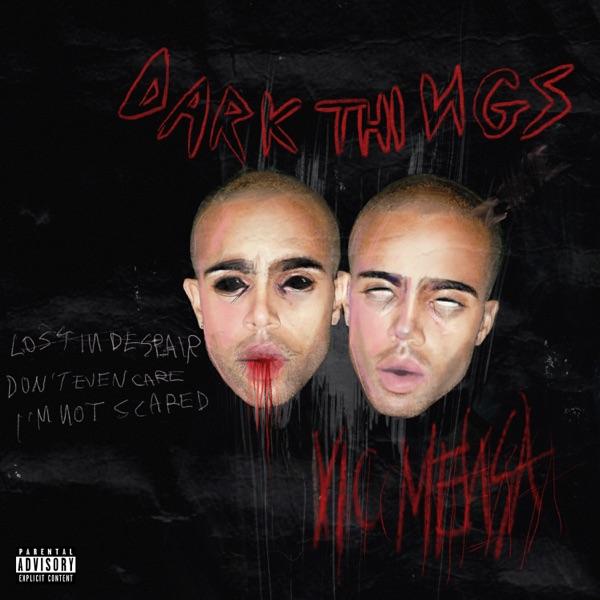 Dark Things - Vic Mensa song image