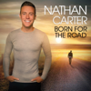Born for the Road - Nathan Carter