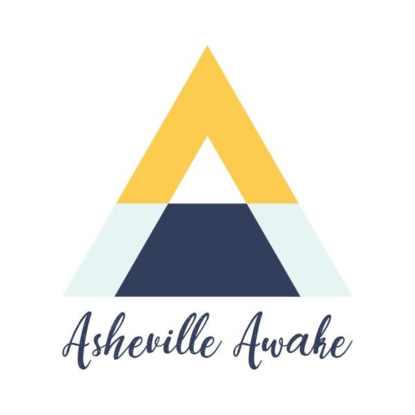 Asheville Awake Podcast