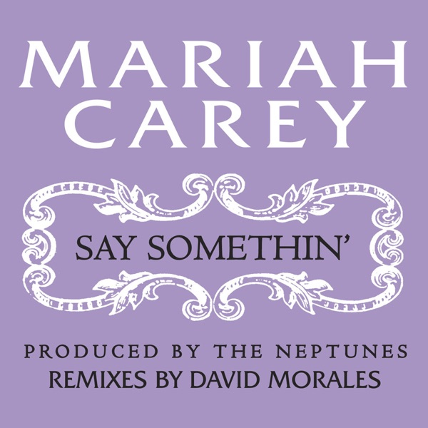 Say Somethin' (Stereo Anthem Mix) - Single