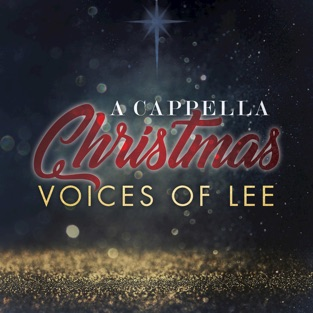 A Cappella Christmas – Voices of Lee