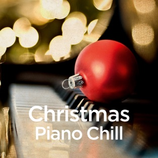 Christmas Piano Chill – Michael Forster