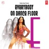 Everybody On Dance Floor, Vol. 3