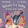 Villads fra Valby skyder året i gang: Villads fra Valby-bøgerne - Anne Sofie Hammer
