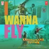 I Wanna Fly From Krishnarjuna Yudham Single