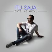 Itu Saja - Dato' AC Mizal