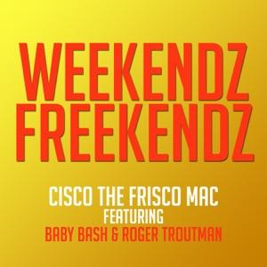 Weekendz Freekendz (feat. Baby Bash & Roger Troutman) - EP Mp3 Download