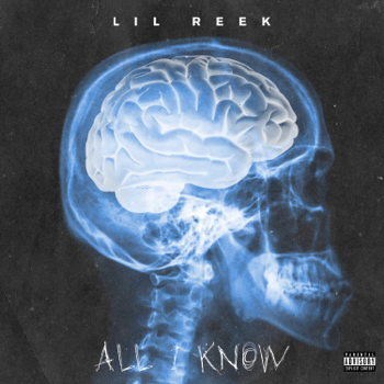 Lil Reek All I Know music review