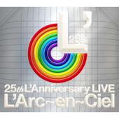 Hitomi No Jyunin (25th L'Anniversary LIVE) - L'Arc〜en〜Ciel