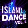 Island Life Dance, Vol. 4