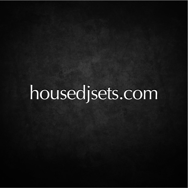 House DJ Sets