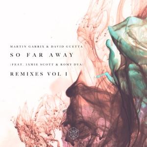 So Far Away (feat. Jamie Scott & Romy Dya) [Remixes, Vol. 1] - EP Mp3 Download