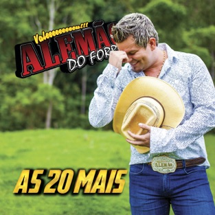 As 20 Mais – Alemão do Forró