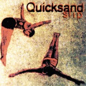 Quicksand - Dine Alone