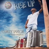 Curley Taylor & Zydeco Trouble - Is This Love