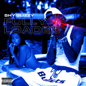 Shy Glizzy Fully Loaded music review