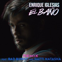 EL BAÑO (Remix) (feat. Bad Bunny & Natti Natasha) - Single Mp3 Download