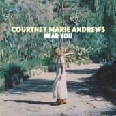 Courtney Marie Andrews - Near You