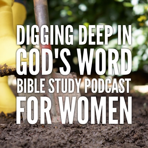 Cover image of Digging Deep in God's Word