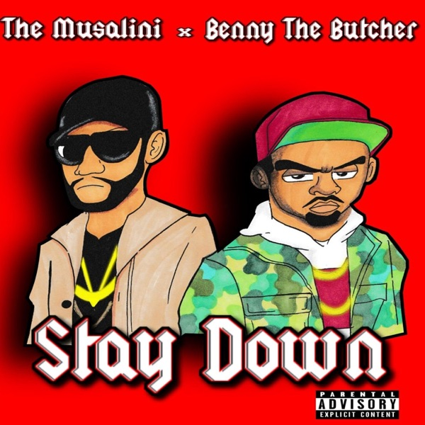 Stay Down (feat. Benny the Butcher) - Single