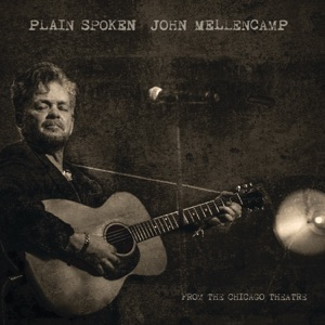 Plain Spoken - From the Chicago Theatre Mp3 Download