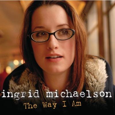 The Way I Am - Single - Ingrid Michaelson