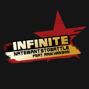NateWantsToBattle - Infinite feat. Arin Hanson