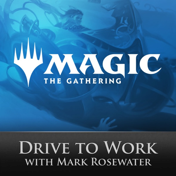Magic: The Gathering Drive to Work Podcast
