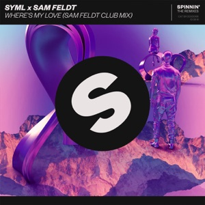 Where's My Love (Sam Feldt Club Mix) - Single Mp3 Download