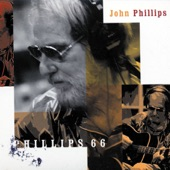 John Phillips - Me and My Uncle