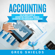 Greg Shields - Accounting: The Ultimate Guide to Accounting Principles, Financial Accounting and Management Accounting (Unabridged)