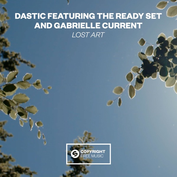 Lost Art (feat. The Ready Set & Gabrielle Current) - Single