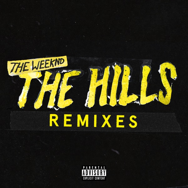 The Hills Remixes - Single