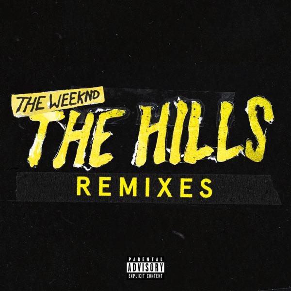 The Hills Remixes - Single
