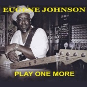 Eugene Johnson - When You Love Somebody