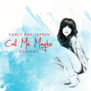 Carly Rae Jepsen - Call Me Maybe (Coyote Kisses Remix)