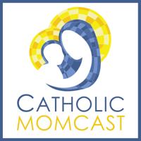 Catholic Momcast podcast