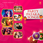 Party Pataka Songs