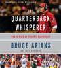Bruce Arians - The Quarterback Whisperer  artwork