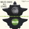 Miles Davis All Stars - Walkin' (Remastered)  artwork