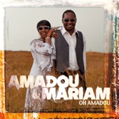 Amadou & Mariam - Dougou Badia