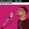 Ralph Larenzo - Taki Taki (English Version) artwork
