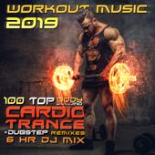Workout Music 2019 100 Top Body Building Cardio Trance + Dubstep Remixes 6 Hr DJ Mix-Workout Trance & Workout Electronica