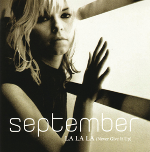 September - La La La (Never Give It Up) [Radio Version]