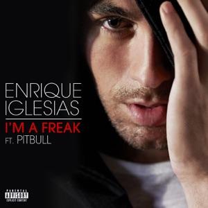 Enrique Iglesias - I'm a Freak feat. Pitbull