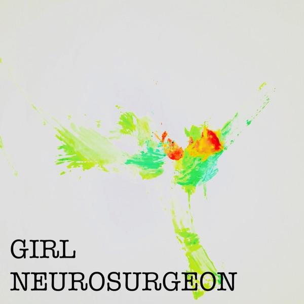 The Girl Neurosurgeon Podcast
