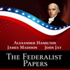 James Madison, Alexander Hamilton & John Jay - The Federalist Papers  artwork