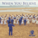 When You Believe - One Voice Children's Choir