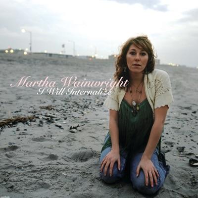 I Will Internalize - EP - Martha Wainwright